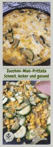 Leckere Frittata aus Mais und Zuchini, mit freundlichen Grüßen von Mamunche